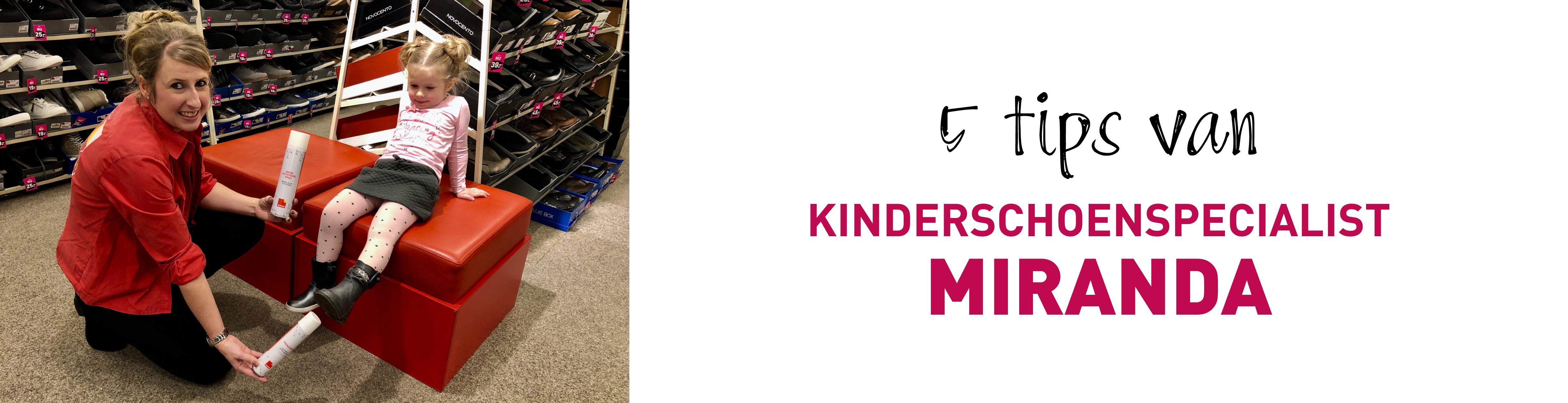 5 tips van kinderschoenspecialist Miranda